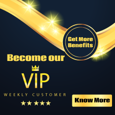 Become our Weekly VIP Customer